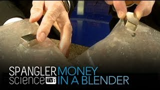 Money in a Blender - Cool Science Experiment