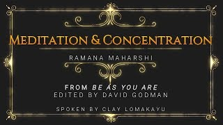 Ramana Maharshi Talks - Meditation And Concentration - BeAsYouAre Audiobook - Lomakayu