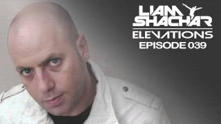 Liam Shachar 'Elevations' (Episode 039)