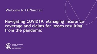 Canadian Construction Association – Navigating COVID-19 Webinar: Managing insurance coverage and claims for related losses