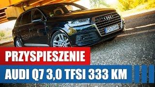 3,0 TFSI w Audi Q7 (2016) - przyspieszenie 0-100 i 90-140 km/h