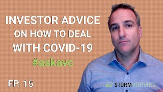AskAVC #15 – Investor advice on how to deal with COVID-19