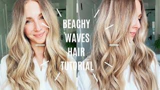 EASY BEACHY WAVES HAIR TUTORIAL | EVERYDAY CURLS