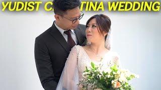 HARI SPESIAL KAMI!! YUDIST & CHRISTINA WEDDING DAY!!!