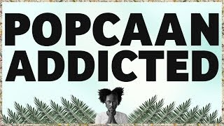 Popcaan   Addicted (Produced By Dubbel Dutch)   OFFICIAL LYRIC VIDEO