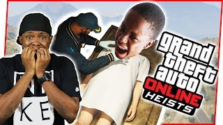 MY ANNOYING LITTLE BROTHER NEEDS TO LEARN TO PLAY HIS ROLE! - GTA Online Heist Gameplay