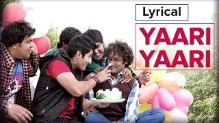 Yaari Yaari Lyrics