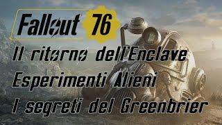 FALLOUT 76 ITA - IL RITORNO DELL'ENCLAVE, ESPERIMENTI ALIENI, I SEGRETI DEL GREENBRIER HOTEL