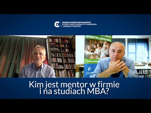 Kim jest mentor w firmie i na studiach MBA? - Rozmowa z Romanem Wieczorkiem | Studia MBA #3