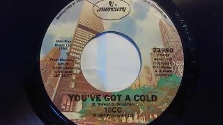 "10cc  ""You've Got A Cold"" (live) 45 RPM 1978"