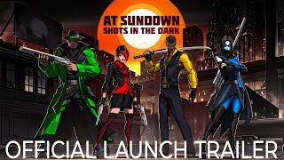 videó AT SUNDOWN: Shots In The Dark