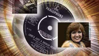 Cilla Black  -  Love's just A Broken Heart