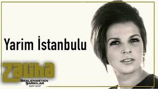 Zaliha / Yarim İstanbullu
