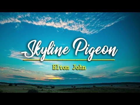 Skyline Pigeon - Elton John (KARAOKE VERSION)