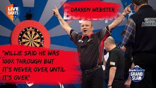 "Darren Webster: ""Willie said he was 100% through but it's never over until it's over"""
