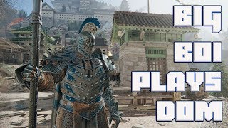 Big Boi Does Dom | For Honor