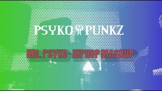 15 Psyko Punkz Classics in a Hiphop Mashup