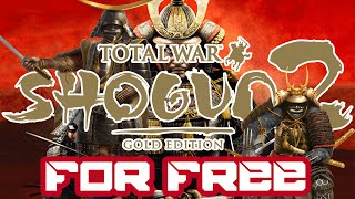 How To Get Total War: Shogun 2 For Free   All DLC's   2018   PC