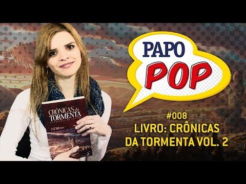 Papo Pop #008 ? Livro: Crônicas da Tormenta Vol.2, da Jambô Editora
