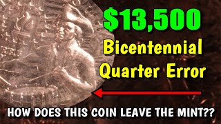 1976 Bicentennial Quarter Sells For $13,500!  How Did It Escape The Mint?!?!