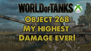 Object 268 - My highest damage ever! - WoT Xbox One