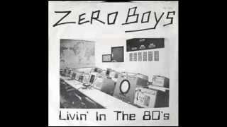 Zero Boys - Stick To Your Guns