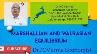 Marshallian and Walrasian Equilibrium