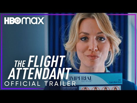 The Flight Attendant   Official Trailer   HBOMax