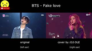 BTS - Fake love (Original & (G)I-DLE Comparison)