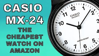 REVIEWING THE CHEAPEST WATCH ON AMAZON - THE CASIO MQ24-7BLL
