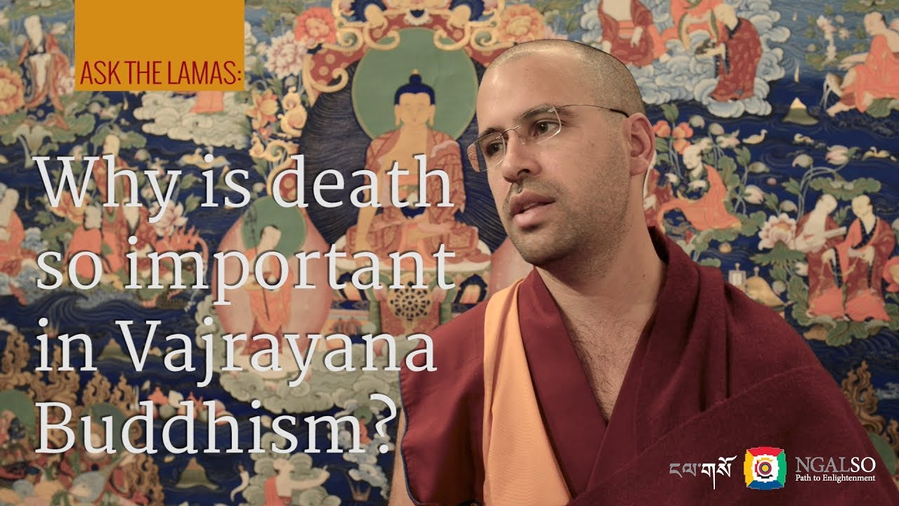 Why is death so important in Vajrayana Buddhism?