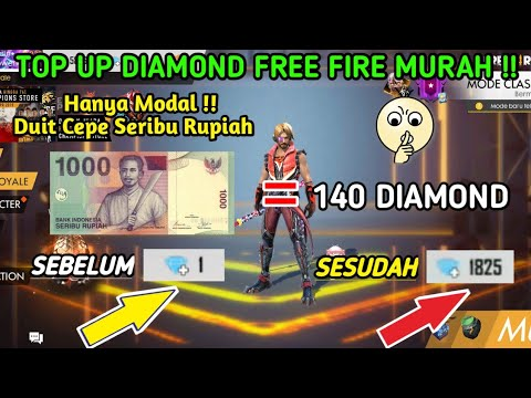 CARA TOP UP DIAMOND FREE FIRE MURAH MODAL DUIT CEPE DAPAT RATUSAN DIAMOND FREE FIRE INDONESIA !!