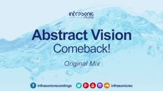 Abstract Vision - Comeback! [Infrasonic Pure] [21.10.16]
