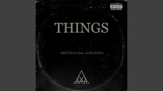 Things (feat. Jake Hope)