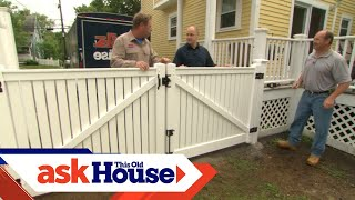 How to Install a Vinyl Privacy Fence | Ask This Old House