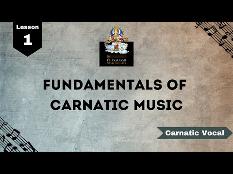 Carnatic music lessons for beginners   Fundamentals of Carnatic Music   (Lesson 1)