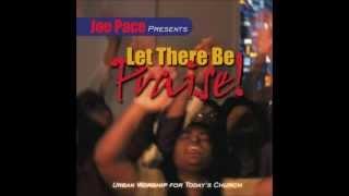 Joe Pace - Lift The Savior Up