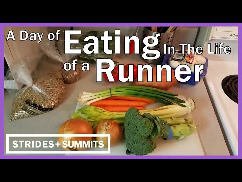 Video A Day's Eating in the Life of a Runner