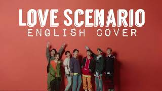 [ENGLISH COVER] Love Scenario   IKON (아이콘)