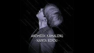 Hanya Rindu Andmesh Kamaleng Lyrics Animation Story Wa Kekinian