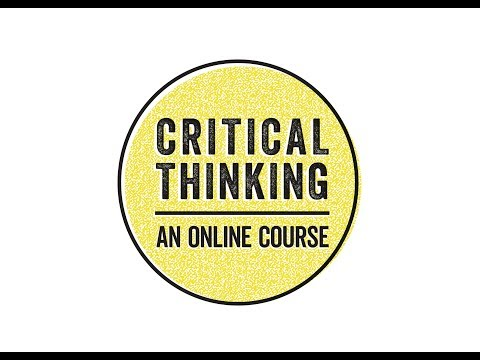 Welcome to Critical Thinking: An Online Course - YouTube