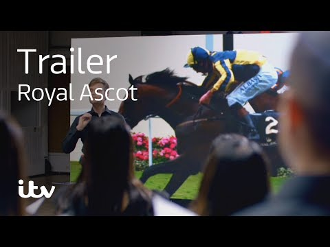 ITV, and Royal Ascot Commercial (2017) (Television Commercial)