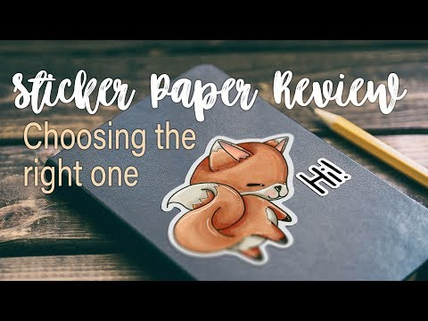 Sticker Paper Review – Choosing the right kind