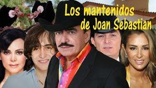 Los Mantenidos de Joan Sebastian