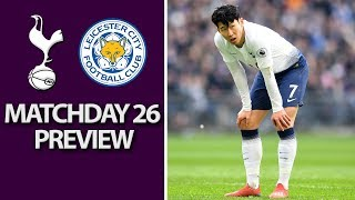 Tottenham v. Leicester City | PREMIER LEAGUE MATCH PREVIEW | 2/10/19 | NBC Sports