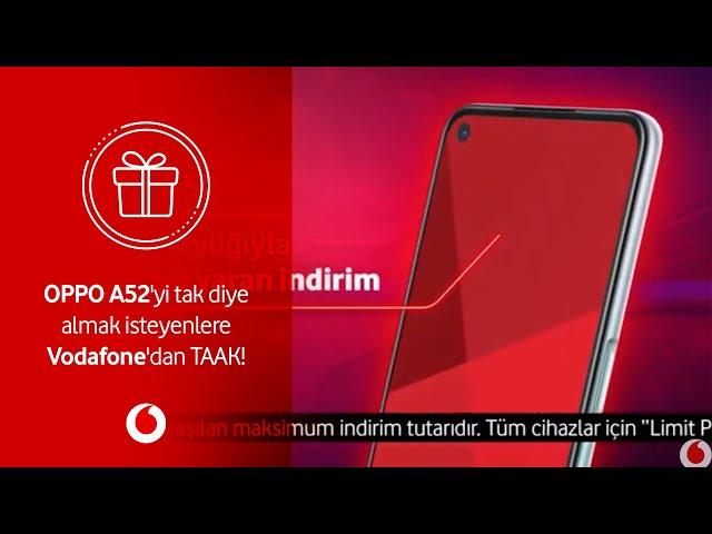 OPPO A52'yi tak diye almak isteyenlere Vodafone'dan TAAK!