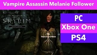Skyrim SE Xbox One/PC/PS4 Mods|Vampire Assassin Melanie Follower