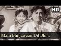 Main Bhi Jawaan Dil Bhi (HD) - Baap Re Baap Song - Smriti Biswas - Kishore Kumar