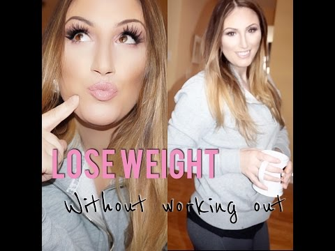 HOW TO LOSE WEIGHT WITHOUT WORKING OUT