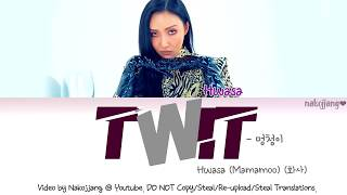 Hwasa (MAMAMOO) (화사) – TWIT (멍청이) (Color Coded Lyrics EngRomHan가사)
